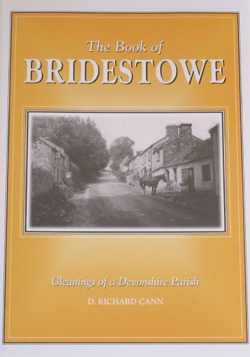 The Book of Bridestowe - Gleanings of a Devonshire Parish, by D. Richard Cann
